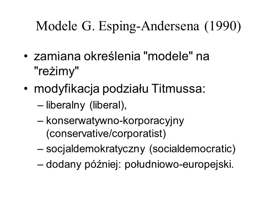 Modele G. Esping-Andersena (1990)