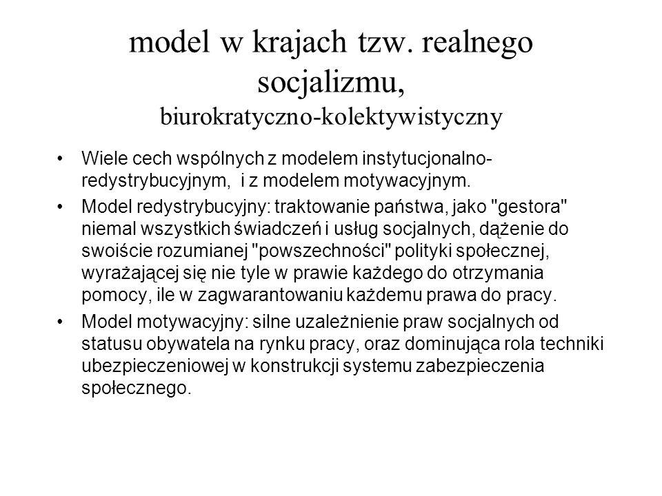model w krajach tzw. realnego socjalizmu, biurokratyczno-kolektywistyczny