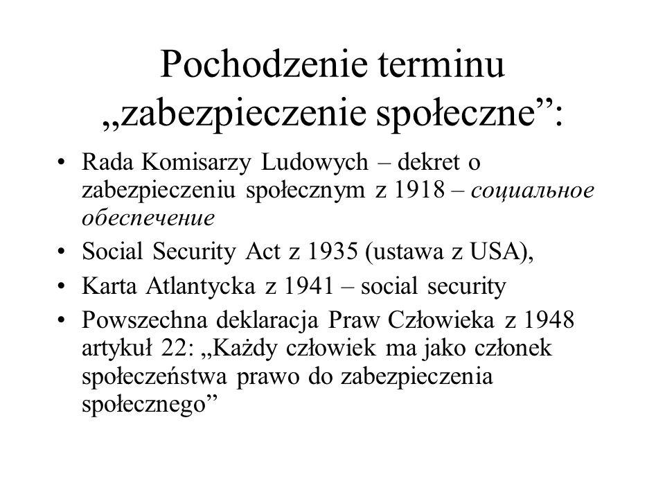 """Pochodzenie terminu """"zabezpieczenie społeczne :"""