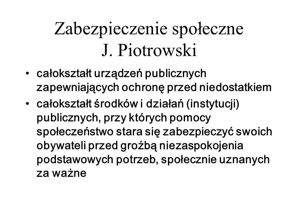 Zabezpieczenie społeczne J. Piotrowski