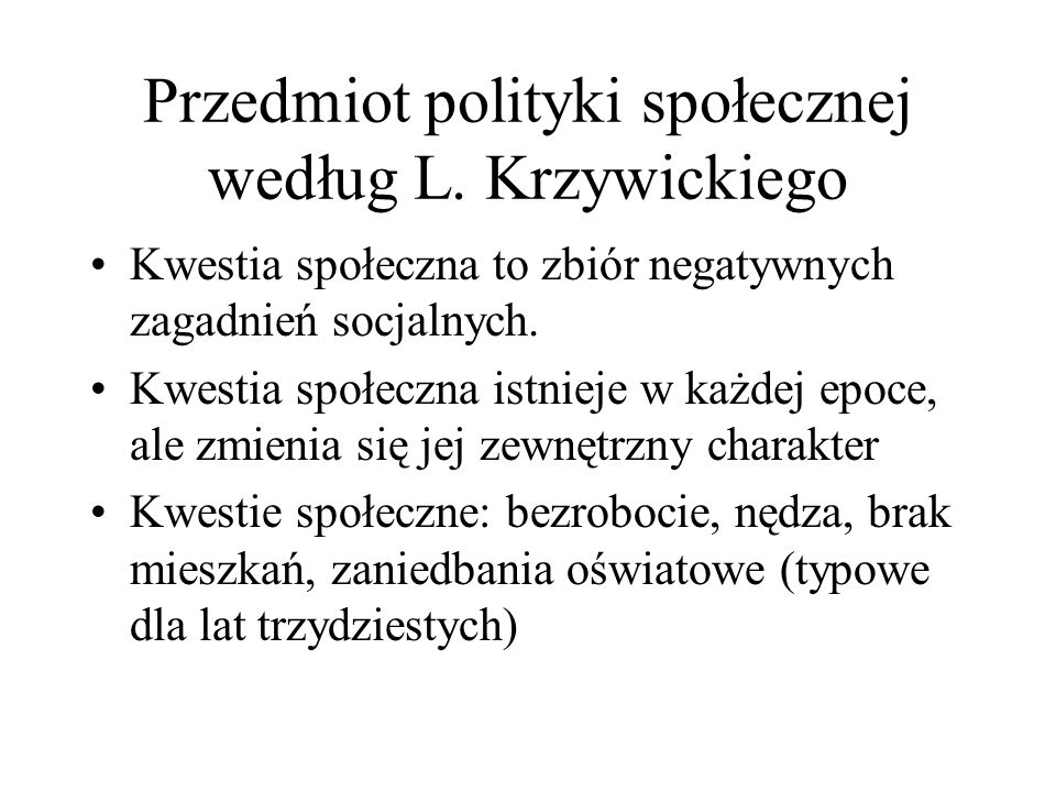 Przedmiot polityki społecznej według L. Krzywickiego