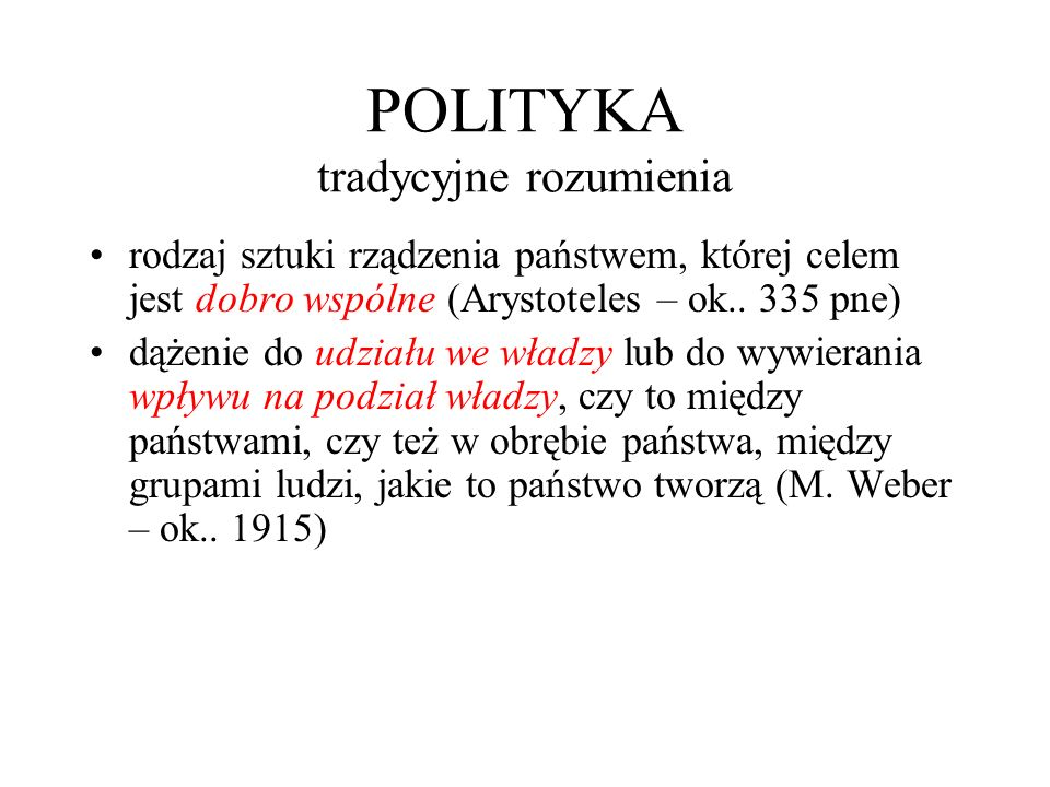 POLITYKA tradycyjne rozumienia