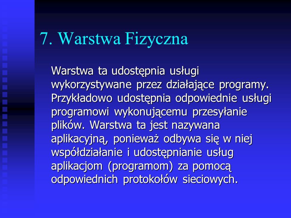 7. Warstwa Fizyczna