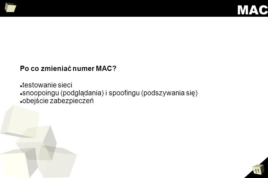 MAC Po co zmieniać numer MAC testowanie sieci