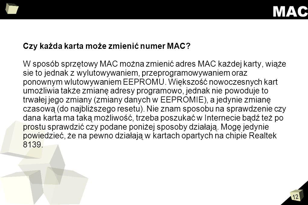 MAC Czy każda karta może zmienić numer MAC