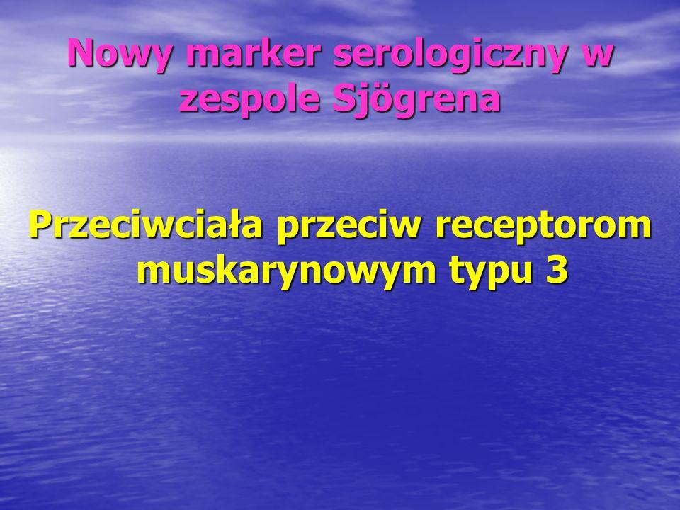 Nowy marker serologiczny w zespole Sjögrena