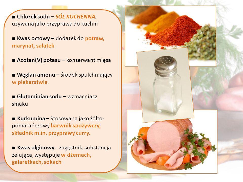 ■ Chlorek sodu – SÓL KUCHENNA, używana jako przyprawa do kuchni