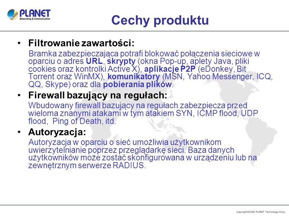 Cechy produktu Filtrowanie zawartości: Firewall bazujący na regułach: