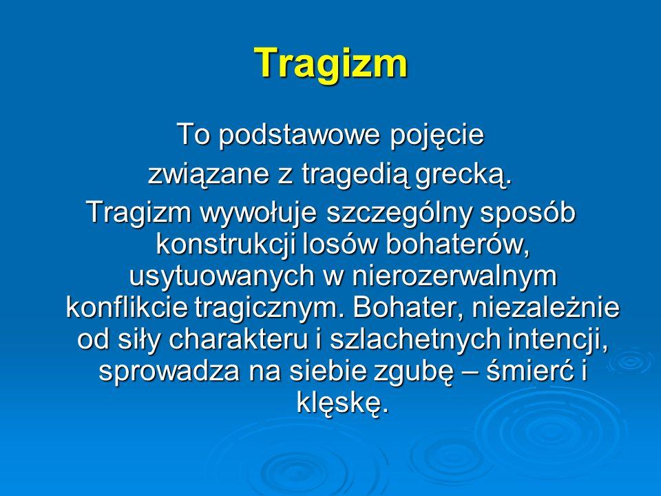 związane z tragedią grecką.