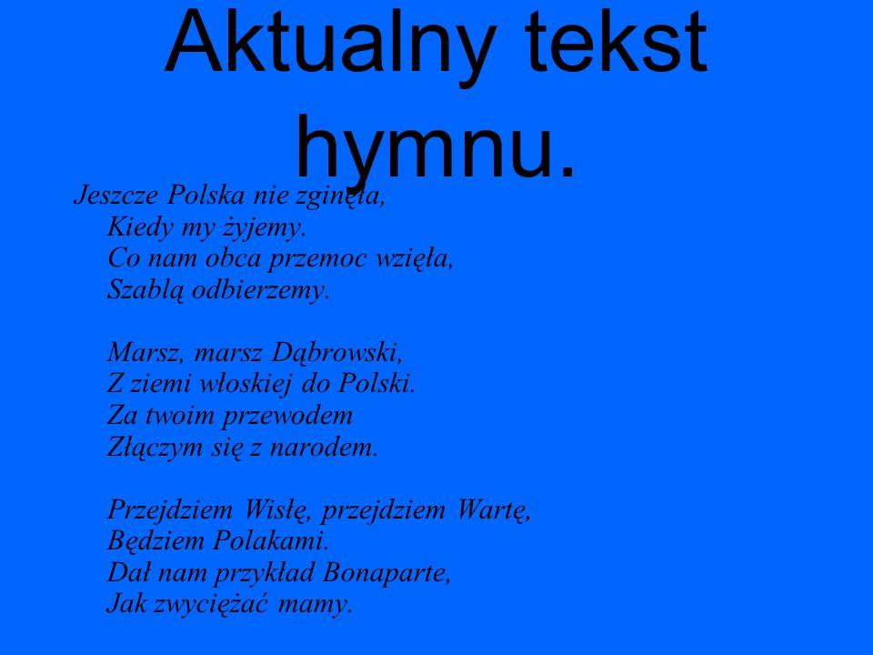 Aktualny tekst hymnu.