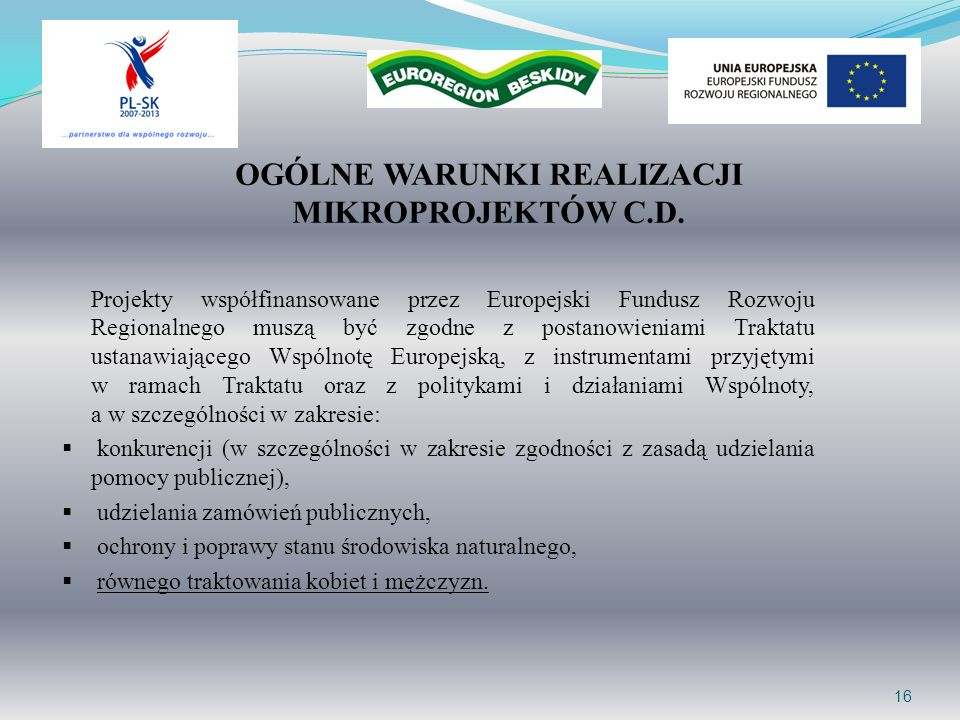 OGÓLNE WARUNKI REALIZACJI MIKROPROJEKTÓW C.D.