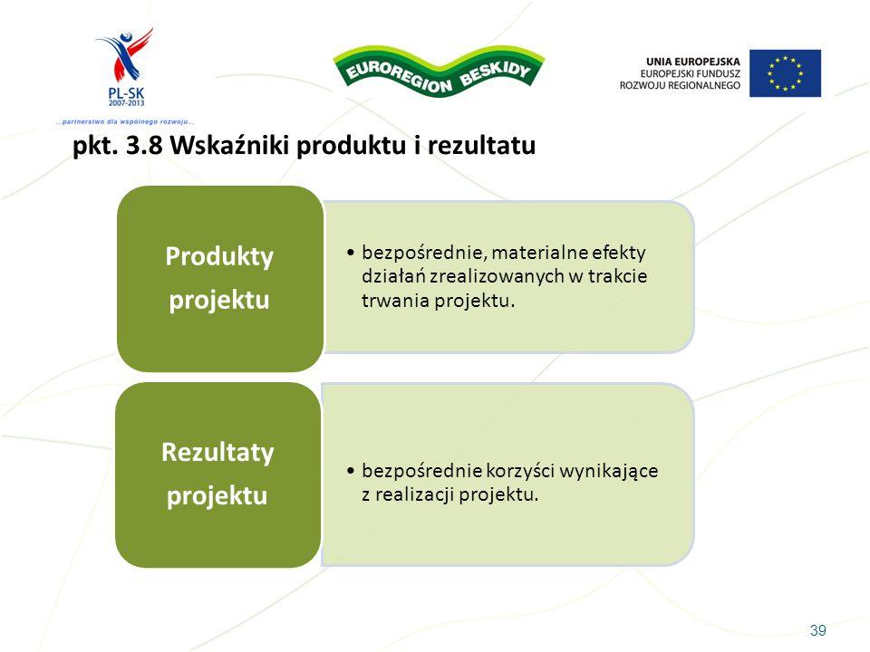pkt. 3.8 Wskaźniki produktu i rezultatu