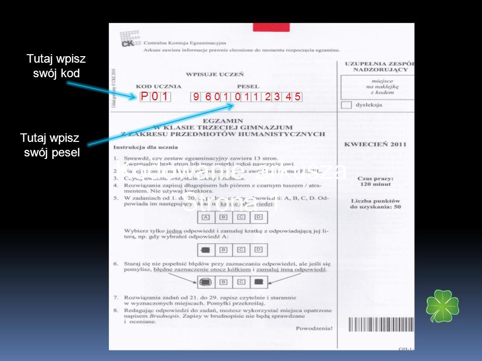 Kodowanie arkusza Strona 1 Tutaj wpisz swój kod P 0 1