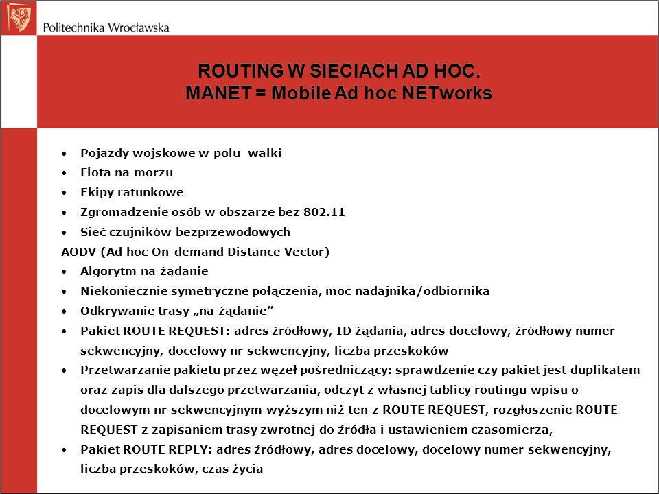 ROUTING W SIECIACH AD HOC. MANET = Mobile Ad hoc NETworks