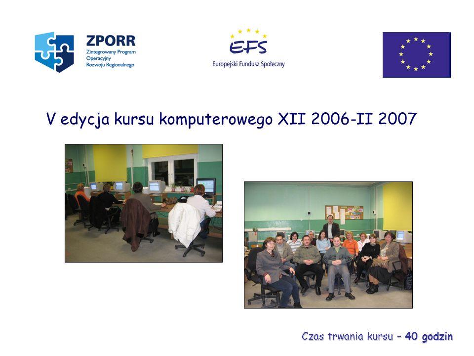 V edycja kursu komputerowego XII 2006-II 2007