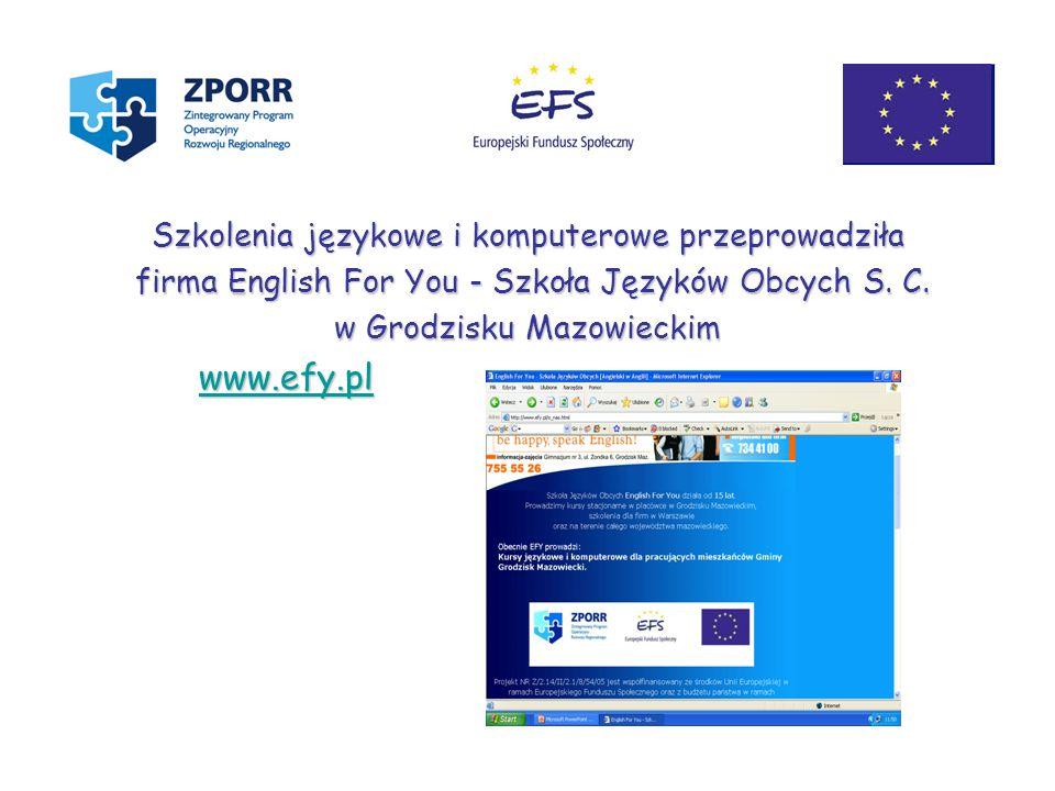 www.efy.pl Szkolenia językowe i komputerowe przeprowadziła