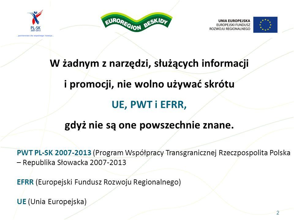 UE, PWT i EFRR, gdyż nie są one powszechnie znane.