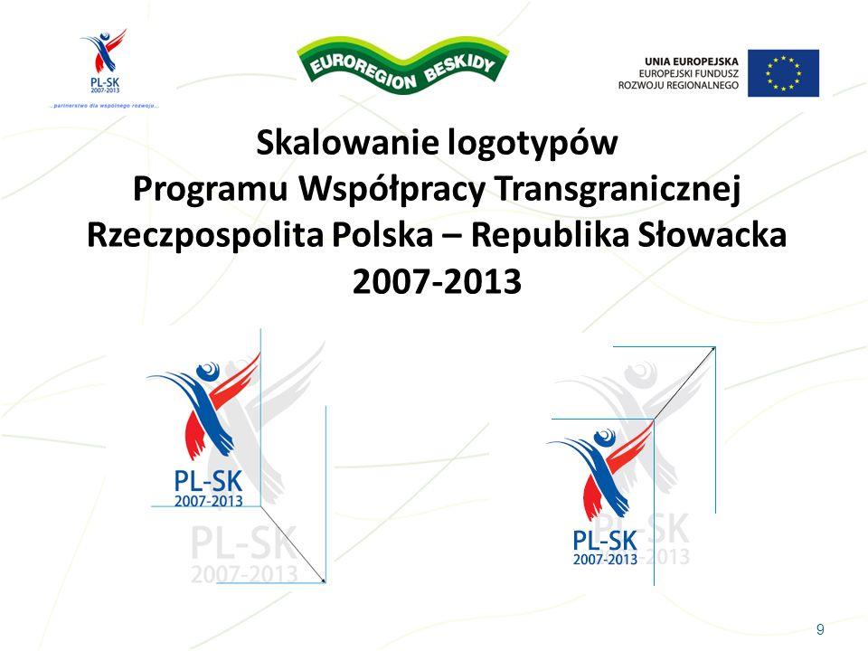 Skalowanie logotypów Programu Współpracy Transgranicznej Rzeczpospolita Polska – Republika Słowacka 2007-2013
