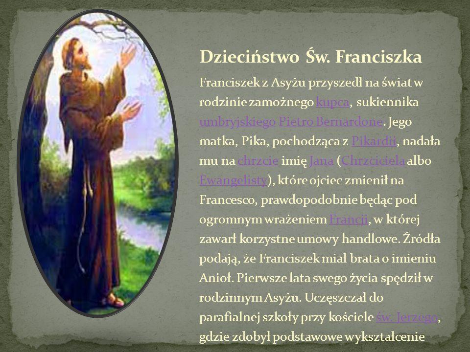 Dzieciństwo Św. Franciszka