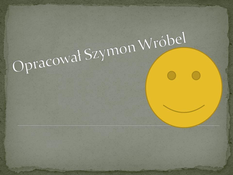 Opracował Szymon Wróbel