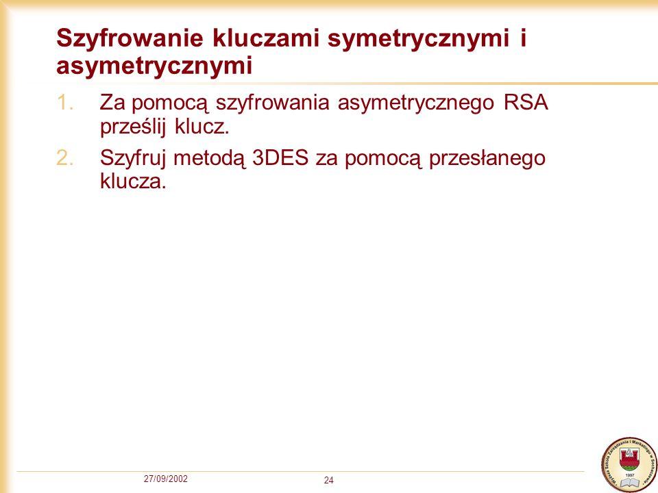 Szyfrowanie kluczami symetrycznymi i asymetrycznymi