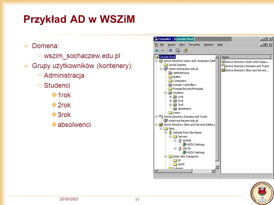 Przykład AD w WSZiM Domena: wszim_sochaczew.edu.pl