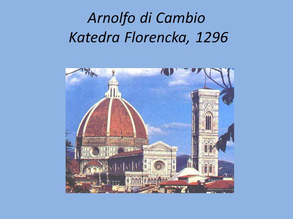 Arnolfo di Cambio Katedra Florencka, 1296