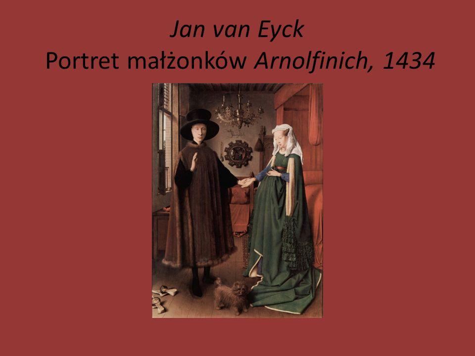 Jan van Eyck Portret małżonków Arnolfinich, 1434