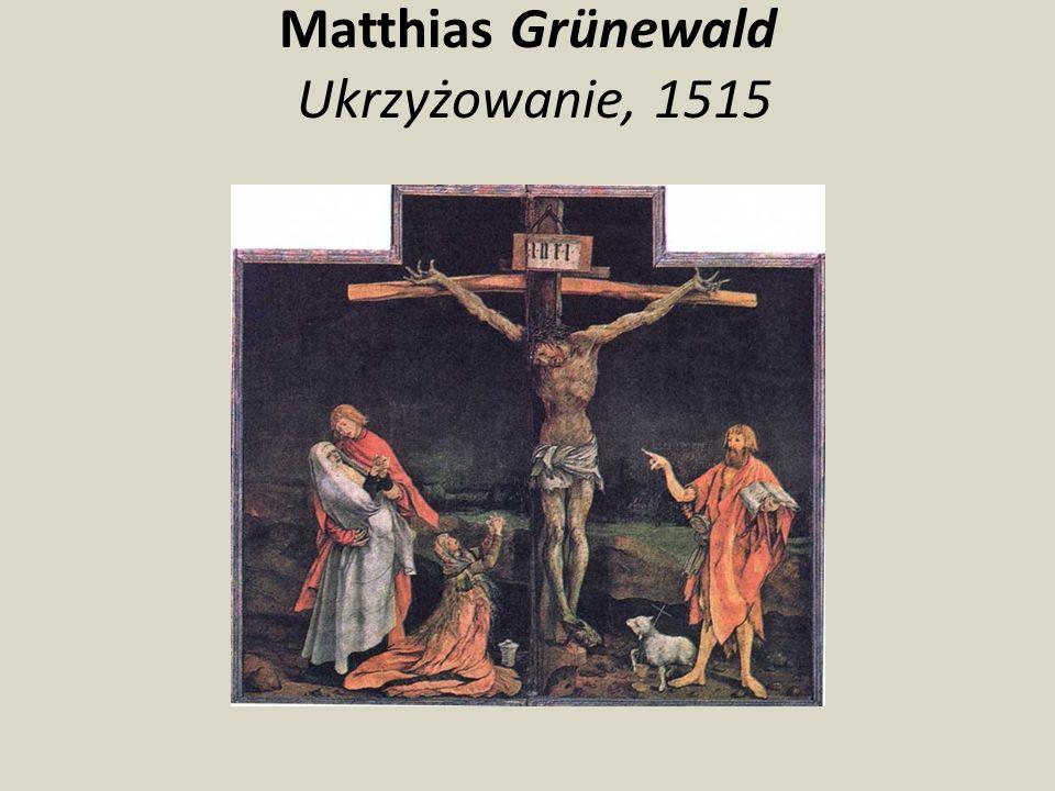 Matthias Grünewald Ukrzyżowanie, 1515