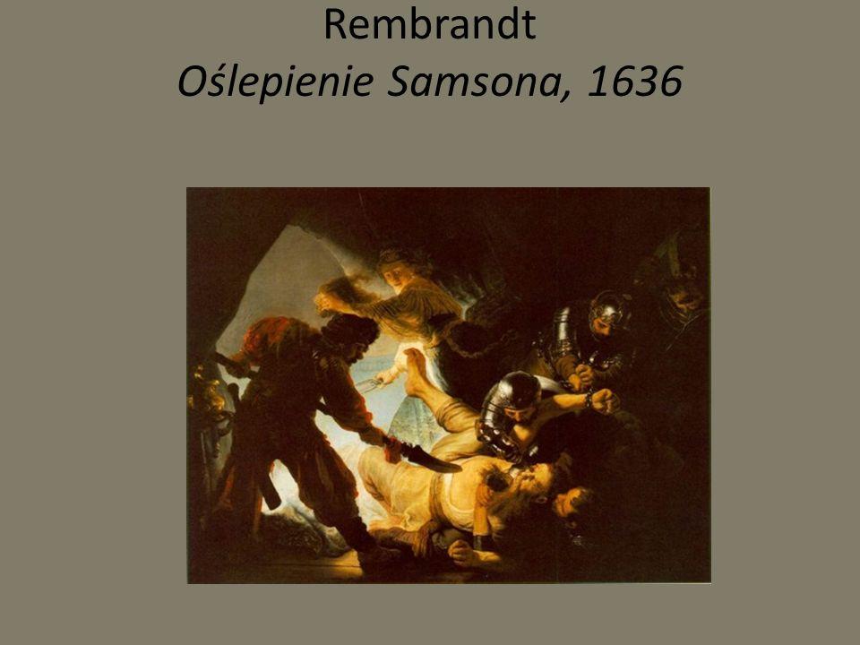 Rembrandt Oślepienie Samsona, 1636