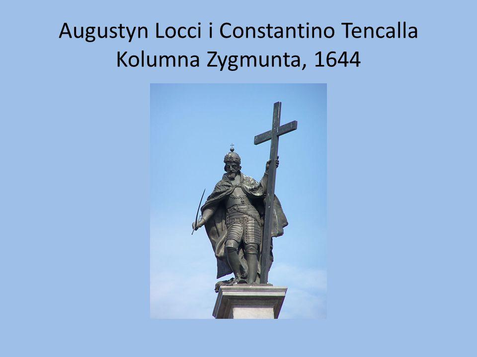 Augustyn Locci i Constantino Tencalla Kolumna Zygmunta, 1644
