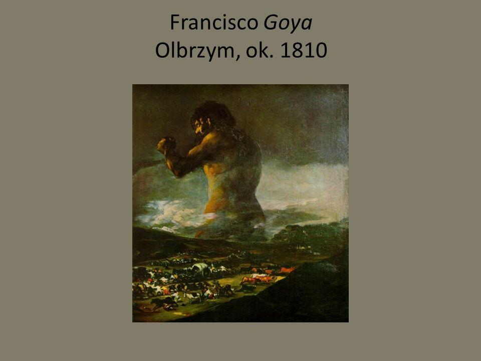 Francisco Goya Olbrzym, ok. 1810