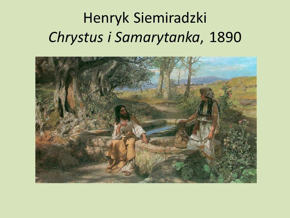 Henryk Siemiradzki Chrystus i Samarytanka, 1890
