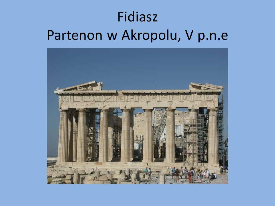 Fidiasz Partenon w Akropolu, V p.n.e