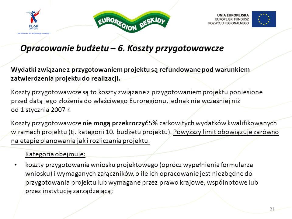 Opracowanie budżetu – 6. Koszty przygotowawcze