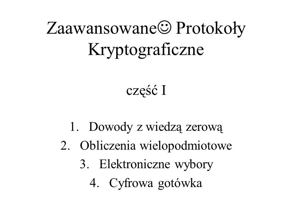 Zaawansowane Protokoły Kryptograficzne część I