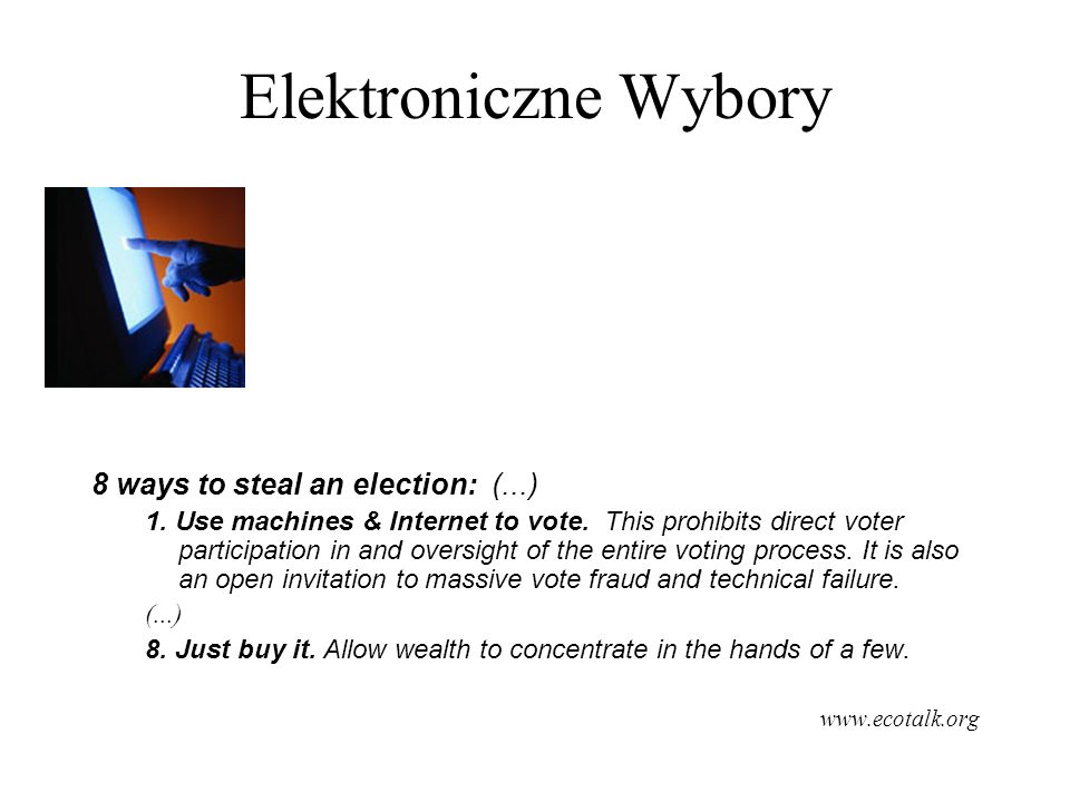 Elektroniczne Wybory 8 ways to steal an election: (...)