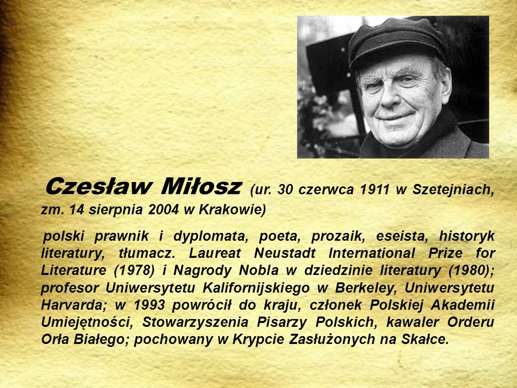 Czesław Miłosz (ur. 30 czerwca 1911 w Szetejniach, zm