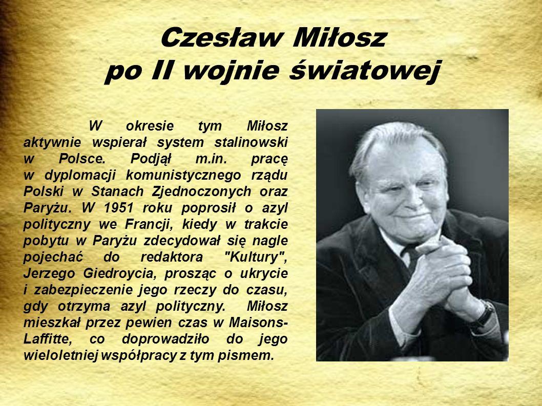 Czesław Miłosz po II wojnie światowej