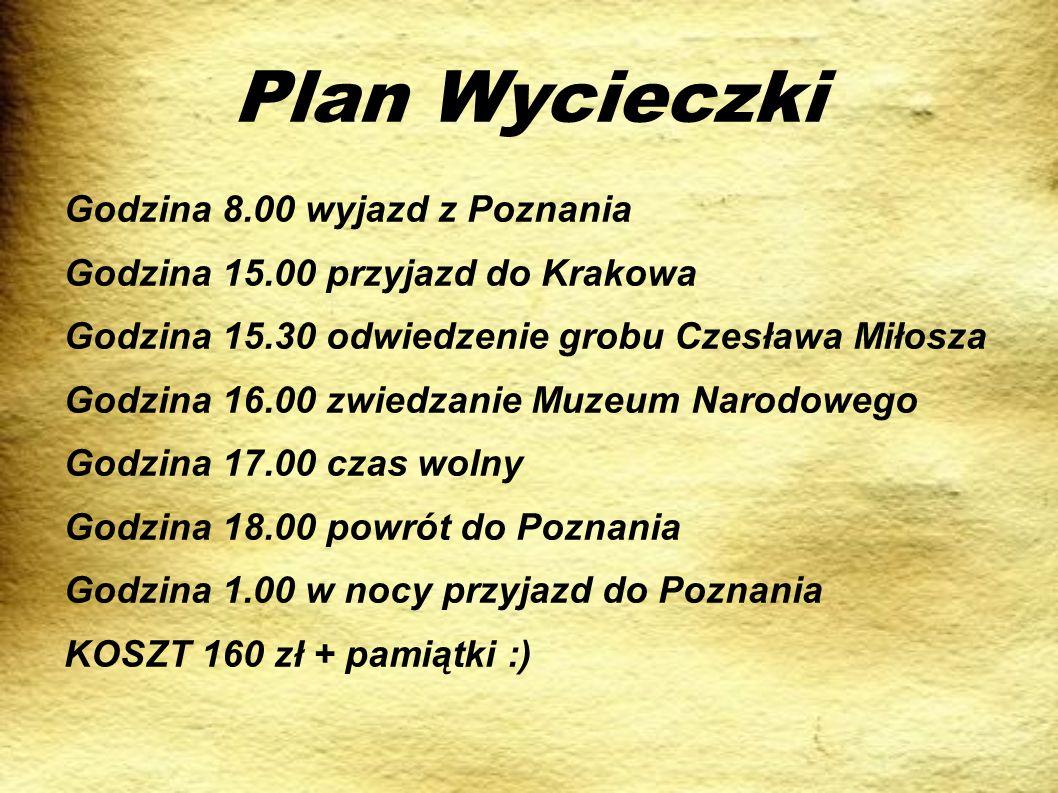 Plan Wycieczki Godzina 8.00 wyjazd z Poznania