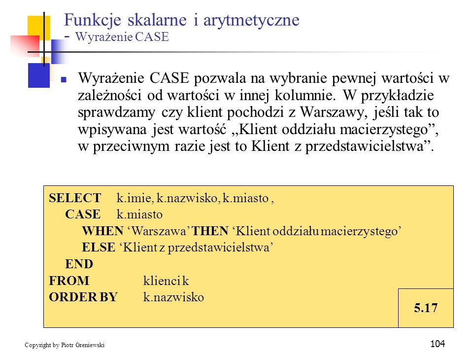 Funkcje skalarne i arytmetyczne - Wyrażenie CASE