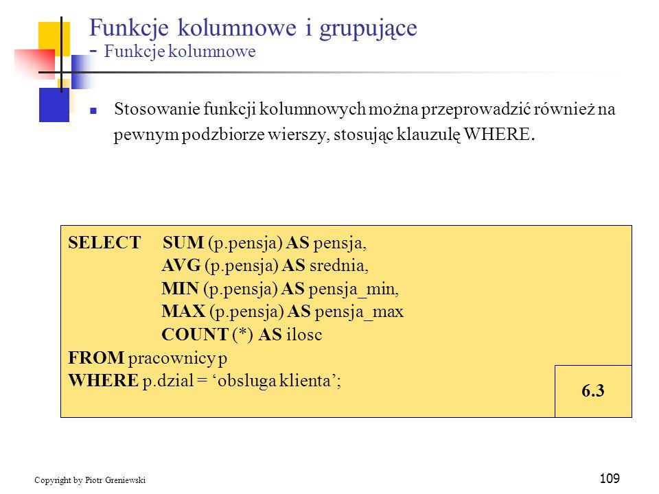 Funkcje kolumnowe i grupujące - Funkcje kolumnowe