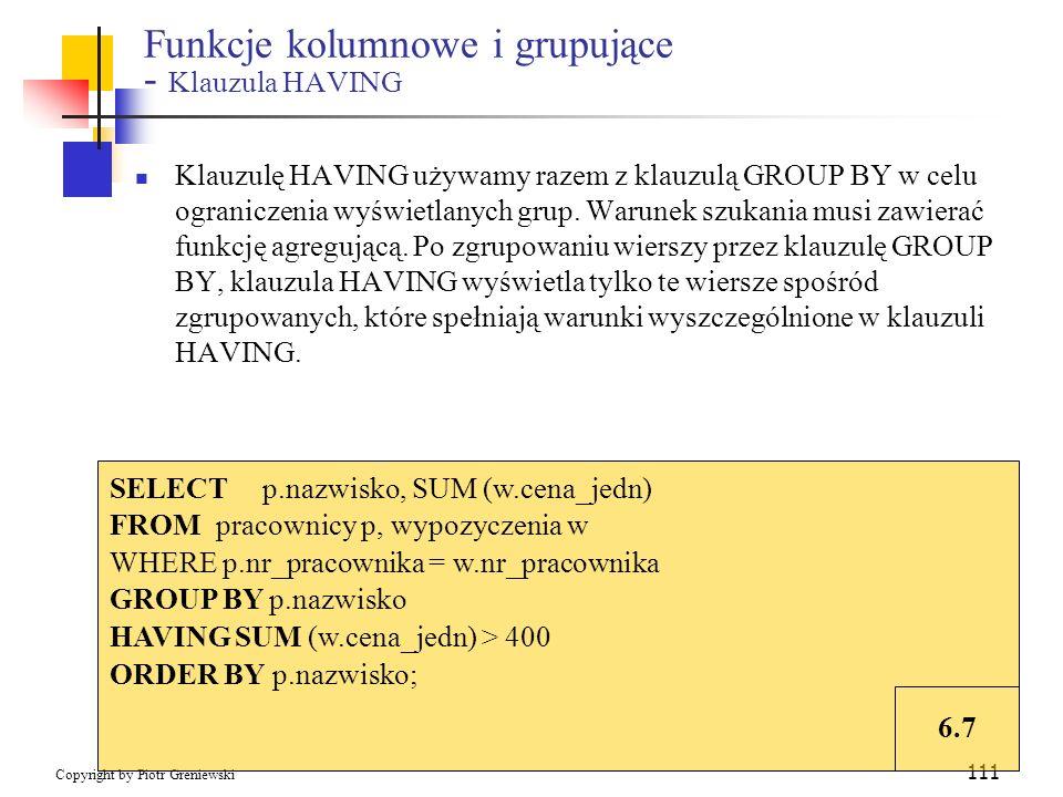 Funkcje kolumnowe i grupujące - Klauzula HAVING