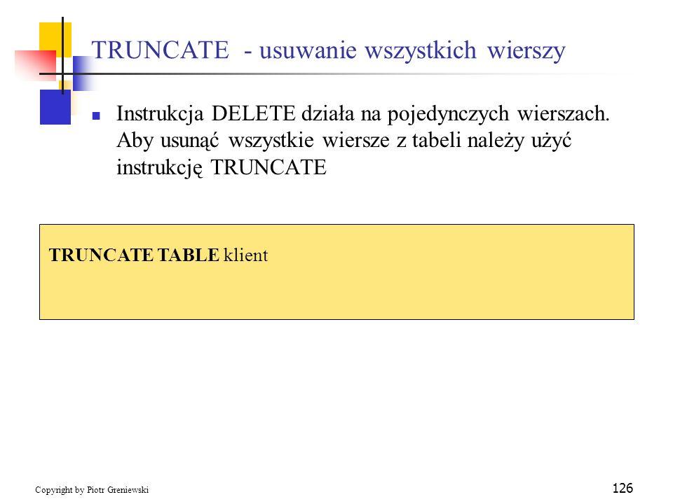 TRUNCATE - usuwanie wszystkich wierszy