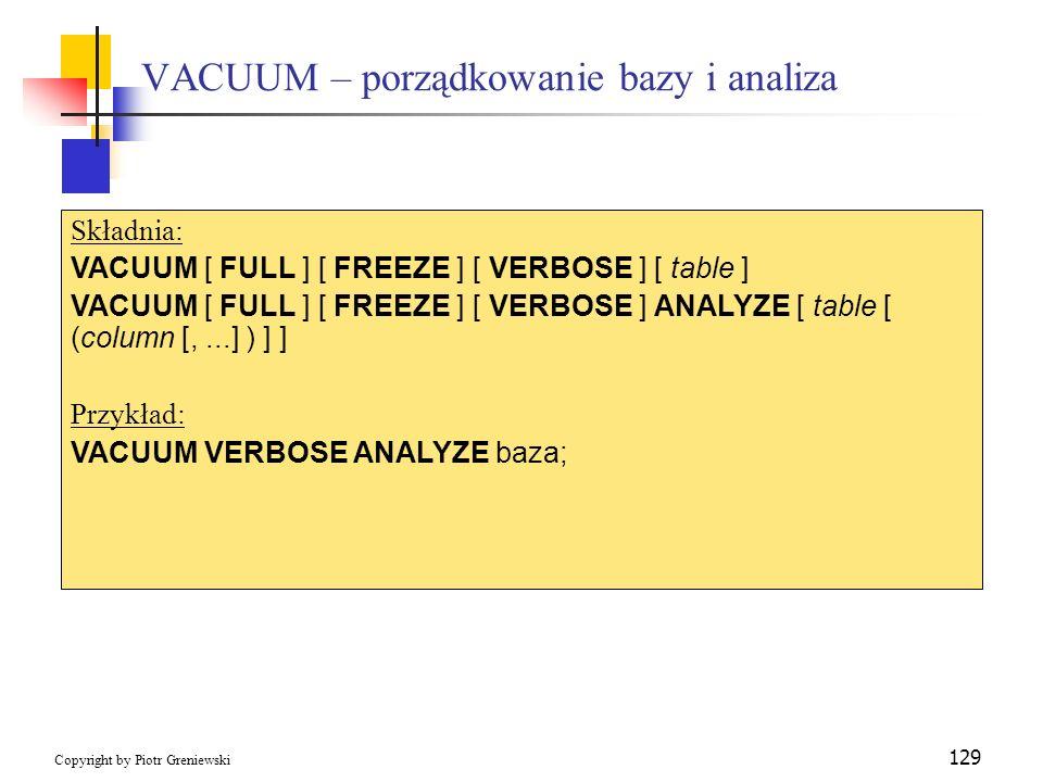 VACUUM – porządkowanie bazy i analiza
