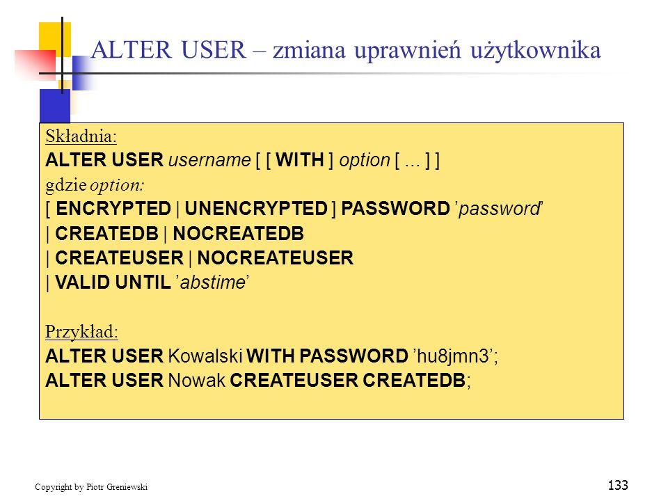 ALTER USER – zmiana uprawnień użytkownika