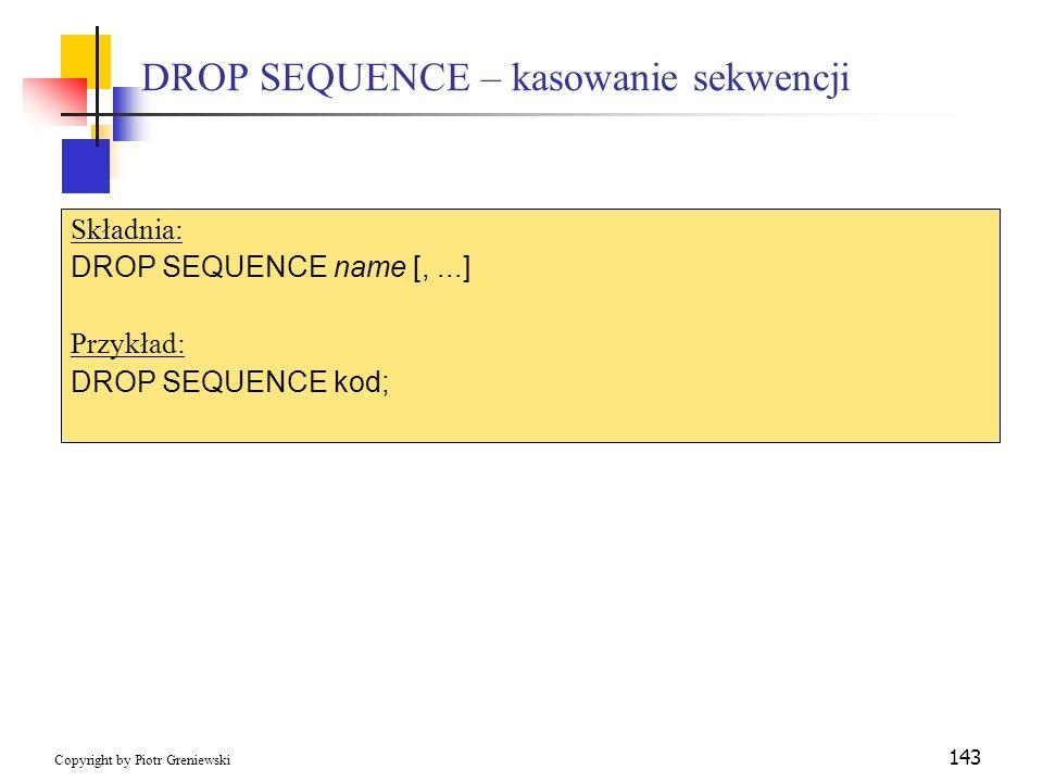 DROP SEQUENCE – kasowanie sekwencji
