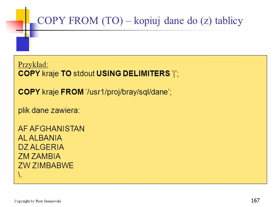 COPY FROM (TO) – kopiuj dane do (z) tablicy