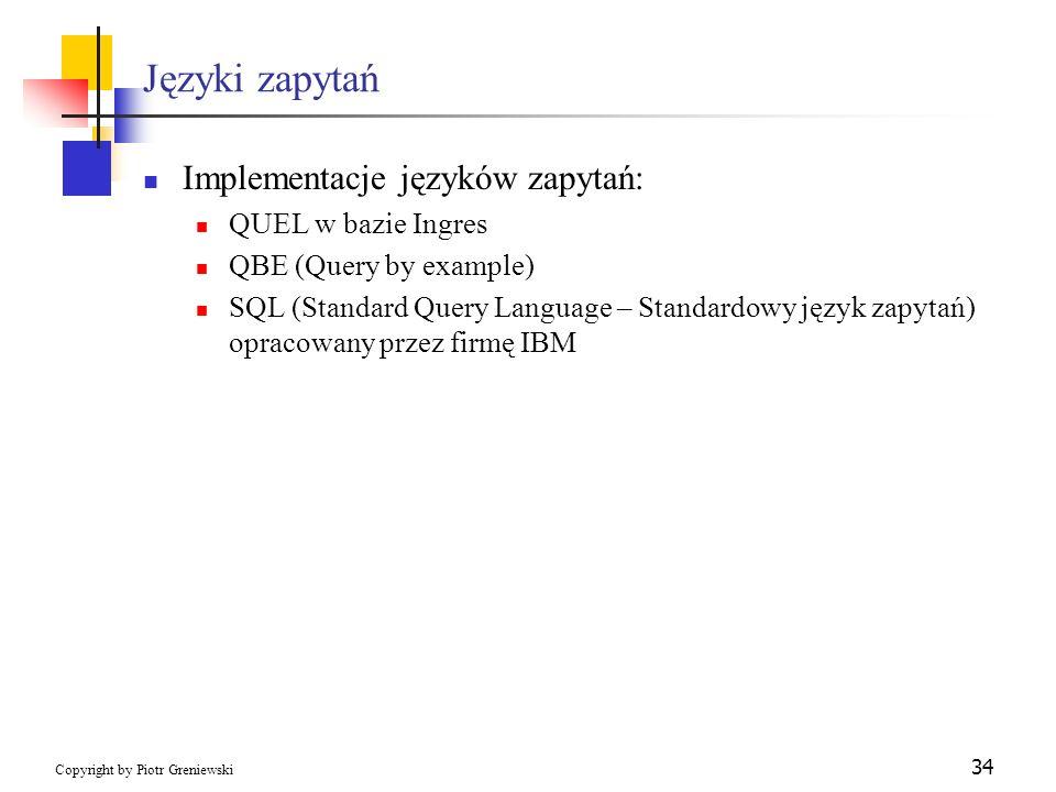 Języki zapytań Implementacje języków zapytań: QUEL w bazie Ingres