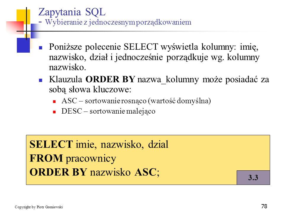 Zapytania SQL - Wybieranie z jednoczesnym porządkowaniem